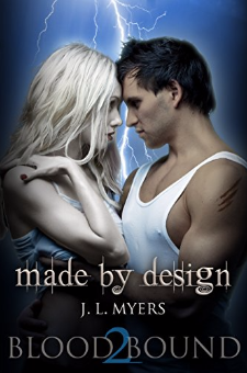 Made By Design (Blood Bound Series, Book 2)