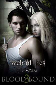 Web Of Lies (Blood Bound Series, Book 3)