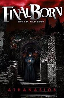 Final Born: Mad Gods (Book I)