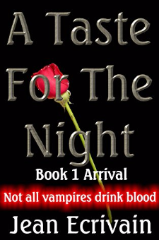 A Taste for the Night (Book 1: Arrival)