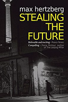 Stealing the Future (East Berlin Series, Book 1)