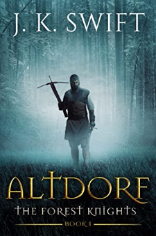 Altdorf (The Forest Knights, Book 1)