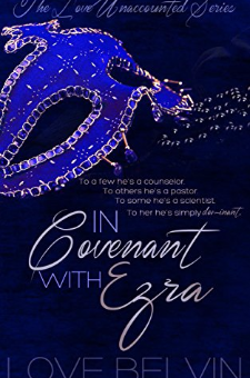In Covenant with Ezra (Love Unaccounted, Book 1)