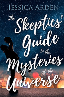 The Skeptics' Guide to the Mysteries of the Universe (Book 1)