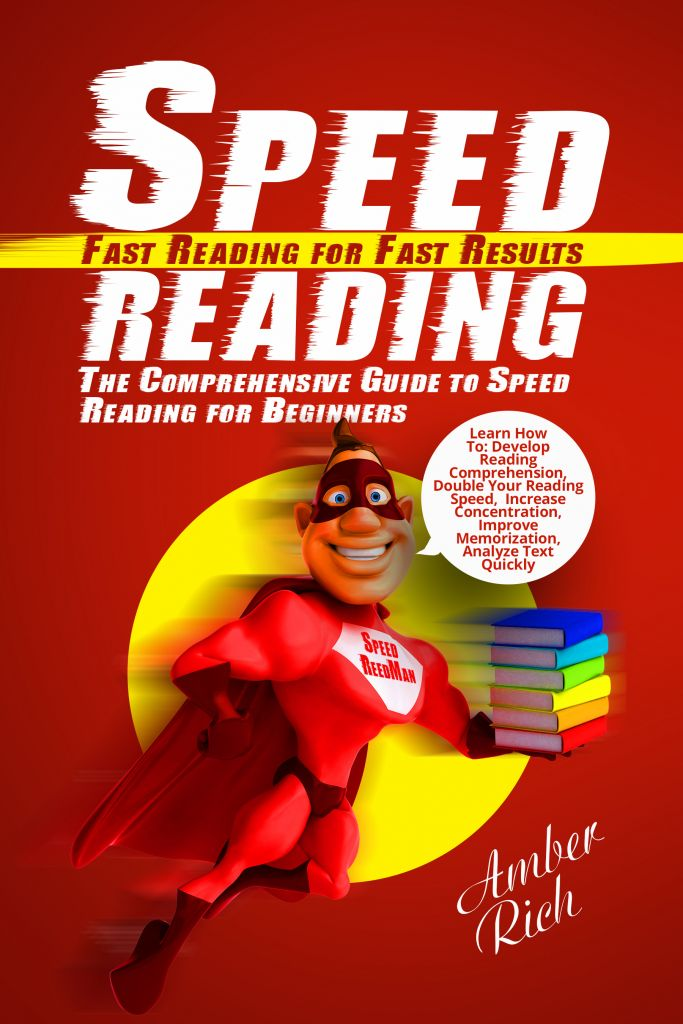 Speed Reading – The Comprehensive Guide to Speed Reading for Beginners