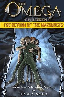 The Omega Children – The Return of the Marauders