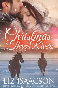 Christmas in Three Rivers (Three Rivers Ranch Romance, Book 9)