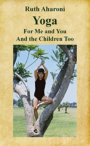 Yoga for Me and You and the Children Too