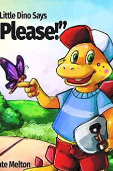 "Little Dino Says ""Please""!"