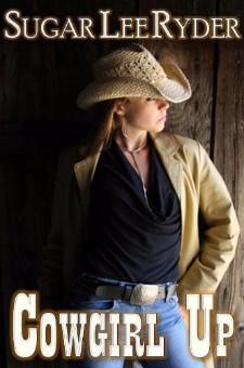 Cowgirl Up (The Cowgirl Up Trilogy, Book 1)