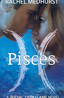 Pisces (The Zodiac Twin Flame Series, Book 1)
