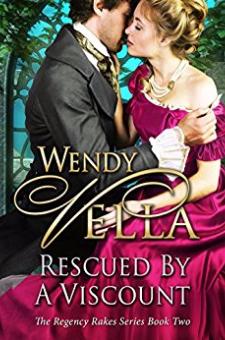 Rescued By A Viscount (Regency Rakes, Book 2)