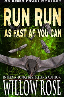 Run, Run, as Fast as You Can (Emma Frost, Book 3)