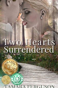 Two Hearts Surrendered (Two Hearts Wounded Warrior, Book 1)