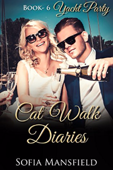 Cat Walk Diaries (Yacht Party, Book 6)