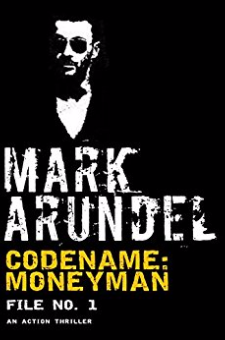 Codename: Moneyman (Codename File, Book 1)
