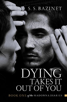 Dying Takes It Out of You (The Madonna Diaries, Book 1)