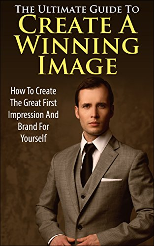 The Ultimate Guide To Create A Winning Image
