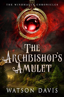 The Archbishop's Amulet (The Windhaven Chronicles)