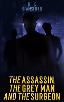 The Assassin the Grey Man and the Surgeon