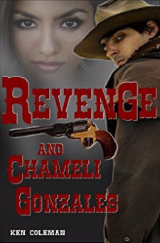 Revenge and Chameli Gonzales (The Revenge Sequels, Book 1)