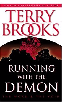 Running With the Demon (Pre-Shannara: Word and Void, Book 1)