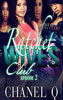 Ratchet Wives Club (Episode 2)
