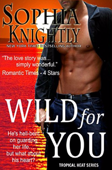 Wild for You (Tropical Heat Series, Book 2)