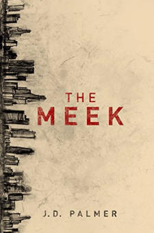 The Meek (Unbound Trilogy, Book 1)