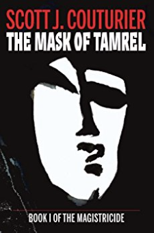 The Mask of Tamrel (The Magistricide, Book 1)