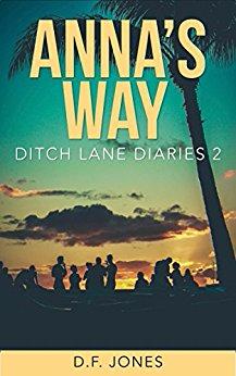 Anna's Way (Ditch Lane Diaries, Book 2)