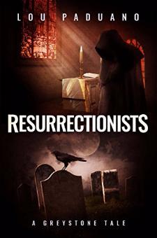 Resurrectionists (A Greystone Tale)