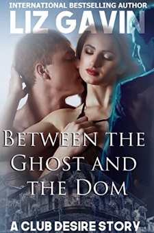 Between the Ghost and the Dom (A Club Desire Story)