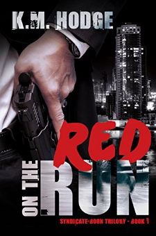Red on the Run (The Syndicate-Born Trilogy, Book 1)