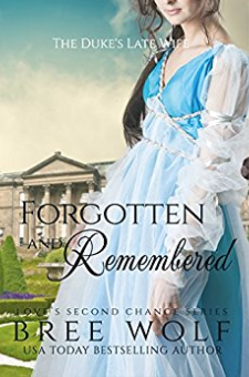 Forgotten & Remembered (Love's Second Chance, Book 1)