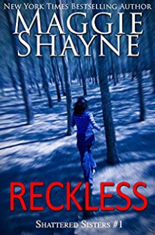 Reckless (Shattered Sisters, Book 1)