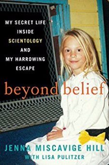 Beyond Belief – My Secret Life Inside Scientology and My Harrowing Escape