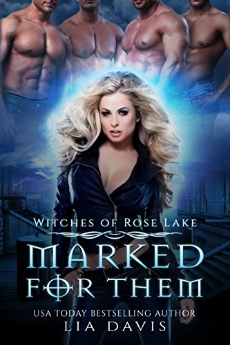 Marked for Them (Witches of Rose Lake, Book 1)