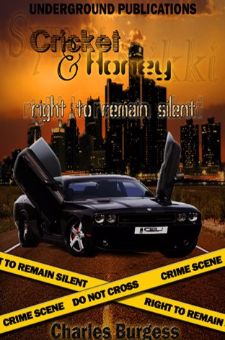 Cricket and Honey – the Right to Remain Silent