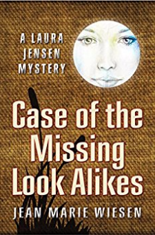 Case of the Missing Look Alikes (A Laura Jensen Mystery)