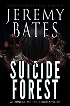 Suicide Forest (World's Scariest Places, Book 1)