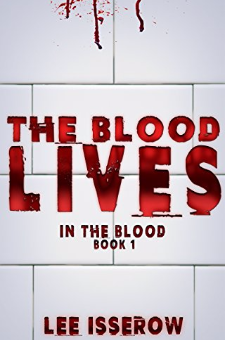 The Blood Lives (In The Blood Book 1)