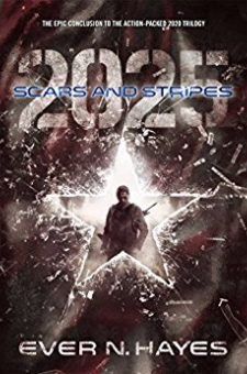 Scars and Stripes: 2025 (2020 Series, Book 3)
