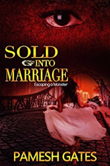 Sold Into Marriage – Escaping a Monster