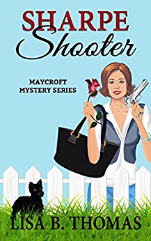 Sharpe Shooter (Maycroft Mystery Series, Book 1)