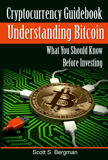 Cryptocurrency Guidebook Understanding Bitcoin