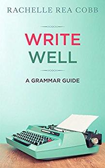 Write Well – A Grammar Guide