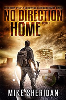 No Direction Home (A Post-Apocalyptic Survival Series, Book 1)
