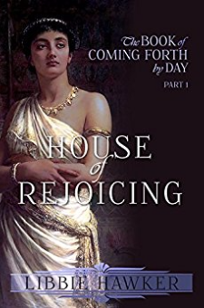 House of Rejoicing (Coming Forth by Day, Book 1)