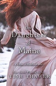 The Daughters of Maine (Witches of BlackBrook, Book 2)
